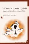 Délinquances, police, justice