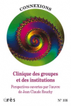 Clinique des groupes et des institutions