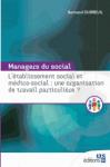 L'établissement social et médico-social : une organisation de travail particulière ?