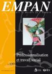 La lente déprofessionnalisation des métiers du travail social