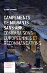 Campements de migrants sans abri : comparaisons européennes et recommandations