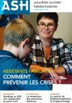 Assistants familiaux : pour prévenir les crises