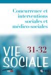 Concurrence et interventions sociales et médico-sociales