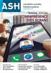 Travail social : l'omniprésence des écrans