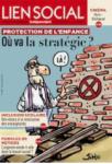 Protection de l'enfance : où va la stratégie ?