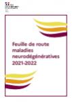 Feuille de route maladies neurodégénératives 2021-2022