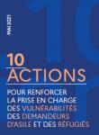 10 actions pour renforcer la prise en charge des vulnérabilités des demandeurs d'asile et des réfugiés