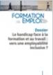 Le handicap face à la formation et au travail : vers une employabilité inclusive ? (dossier)