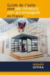 Guide de l'asile pour les mineurs non accompagnés en France