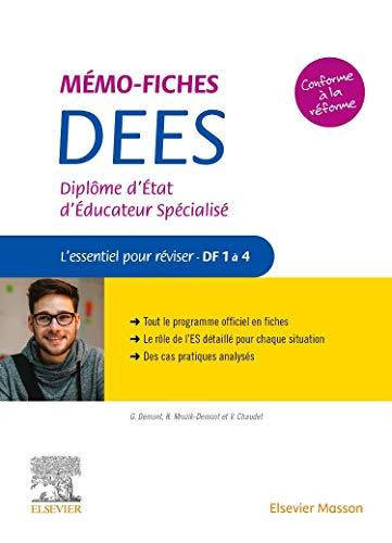 Mémo-Fiches DEES - Diplôme d'Etat d'éducateur spécialisé - L'essentiel pour réviser - DF 1 à 4