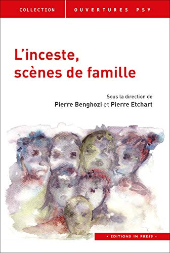 L'inceste, scènes de famille