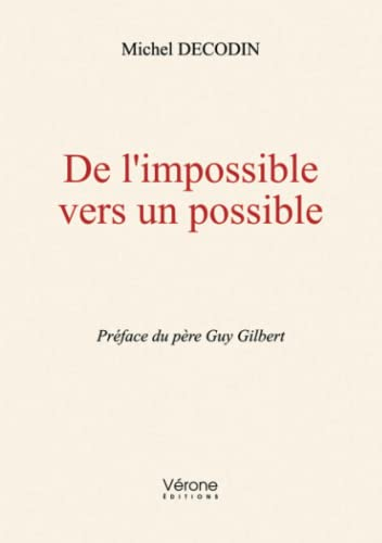De l'impossible vers un possible